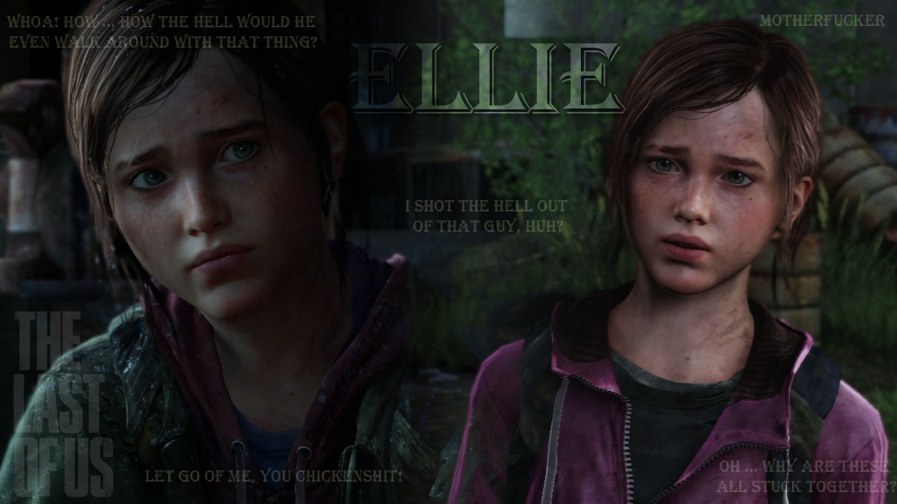 The Last of Us Ellie Quotes Wallpaper